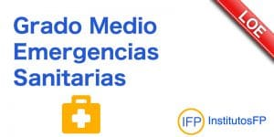 Grado Medio Emergencias Sanitarias