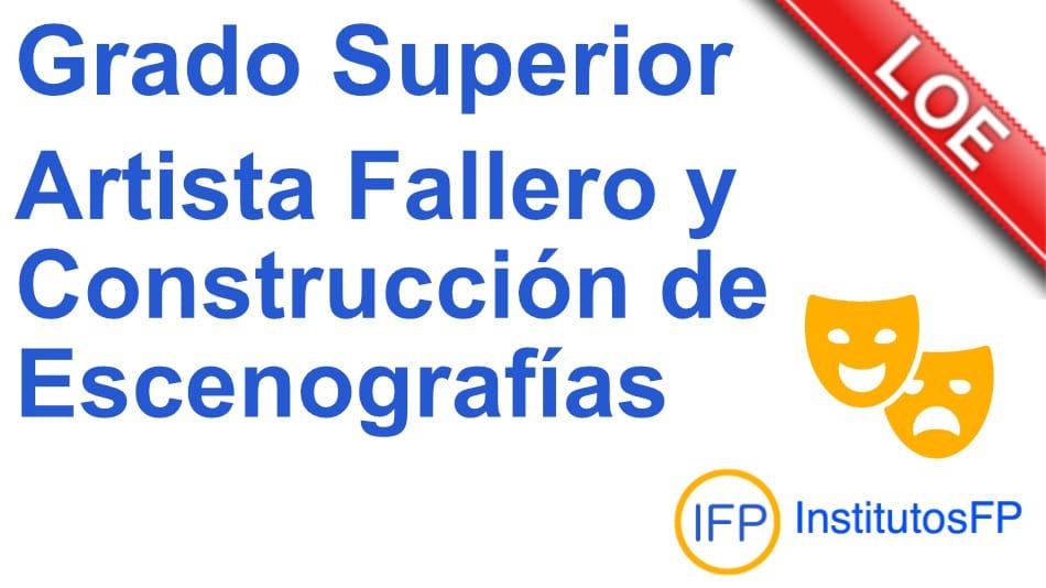 Técnico Superior Artista Fallero y Construcción de Escenografías