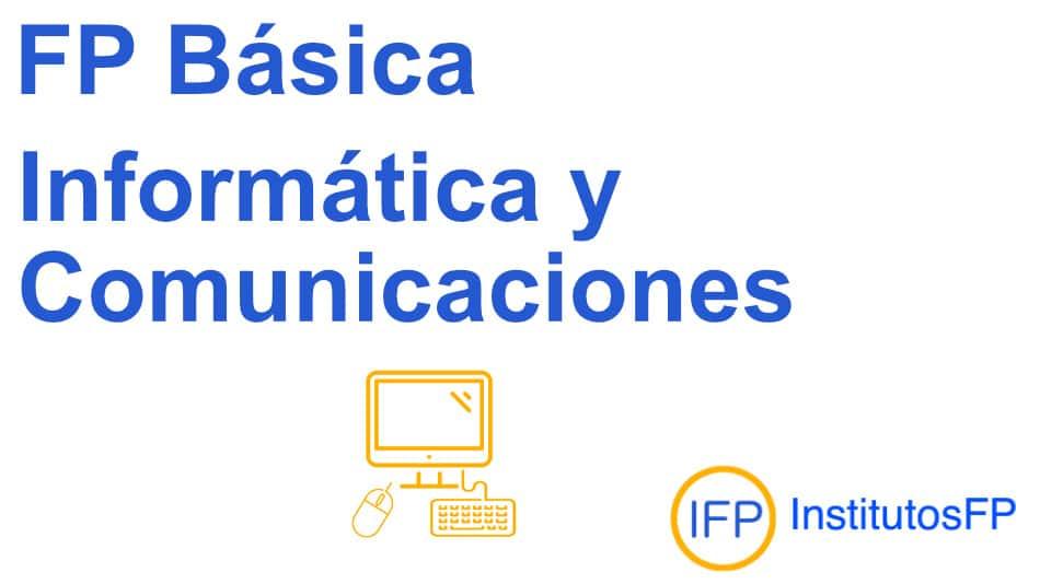 Técnico profesional básico en informática y comunicaciones