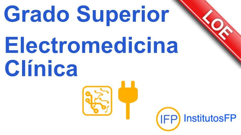 Técnico superior en electromedicina clínica