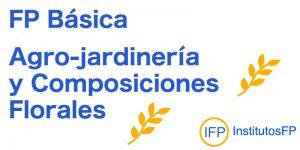 FP Básica Agro-jardinería y Composiciones Florales