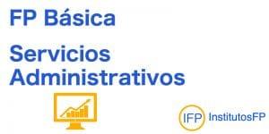 FP Básica Servicios Administrativos