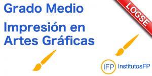 Grado Medio Impresión en Artes Gráficas