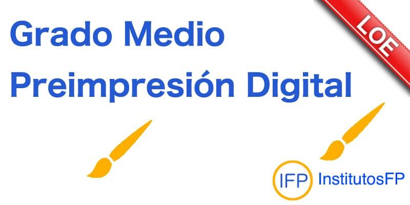 Grado Medio Preimpresión Digital