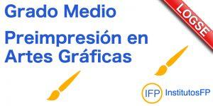 Grado Medio Preimpresión en Artes Gráficas