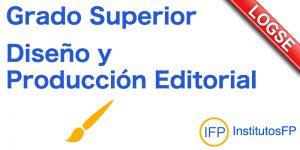 Grado Superior Diseño y Producción Editorial