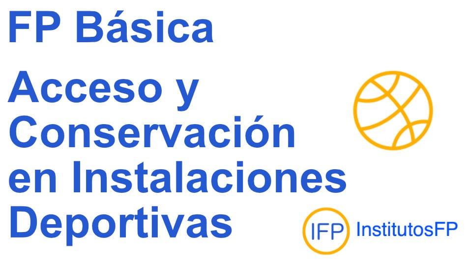 fp basica Acceso y Conservación en Instalaciones Deportivas