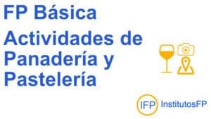 FP Básica Actividades de Panadería y Pastelería