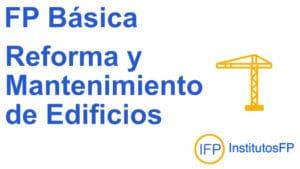 FP Básica Reforma y Mantenimiento de Edificios