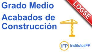 Grado Medio Acabados de Construcción