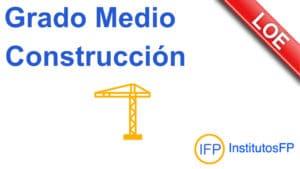 Grado Medio Construcción