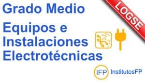Grado Medio Equipos e Instalaciones Electrotécnicas