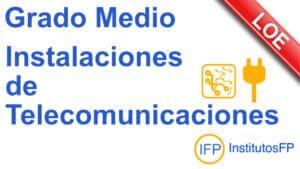 Grado Medio Instalaciones de Telecomunicaciones
