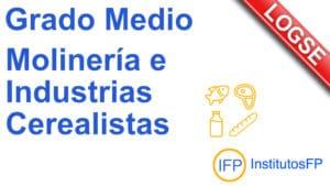 Grado Medio Molinería e Industrias Cerealistas