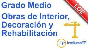 Grado Medio Obras de Interior, Decoración y Rehabilitación
