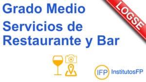 Grado Medio Servicios de Restaurante y Bar