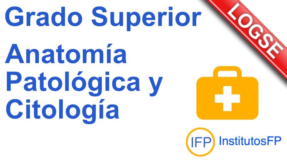 Técnico Superior Anatomía Patológica y Citología