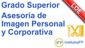 Grado Superior Asesoría de Imagen Personal y Corporativa