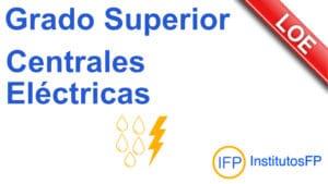 Grado Superior Centrales Eléctricas