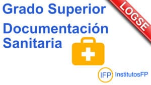 Grado Superior Documentación Sanitaria