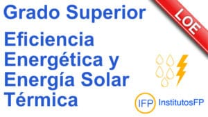 Grado Superior Eficiencia Energética y Energía Solar Térmica