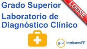 Grado Superior Laboratorio de Diagnóstico Clínico