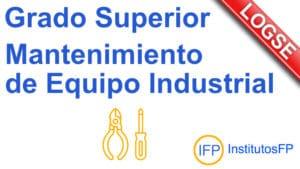 Grado Superior Mantenimiento de Equipo Industrial