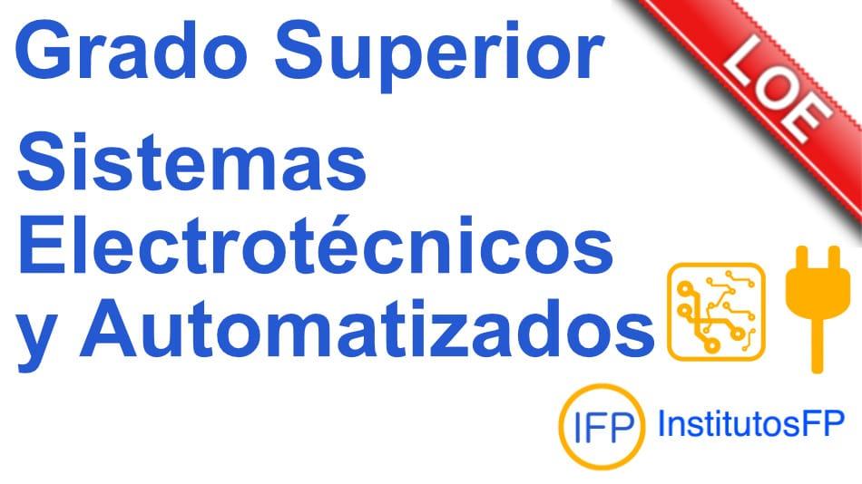 grado superior sistemas electrotecnicos y automatizados