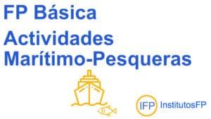 FP Básica Actividades Marítimo-Pesqueras