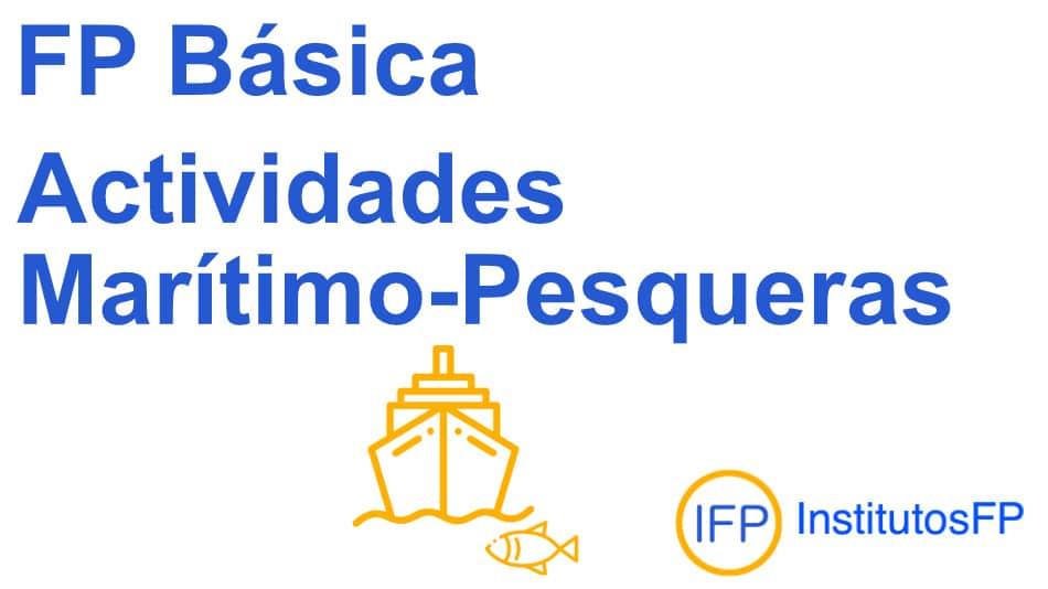 Técnico profesional básico en actividades marítimo-pesqueras