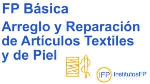 FP Básica Arreglo y Reparación de Artículos Textiles y de Piel