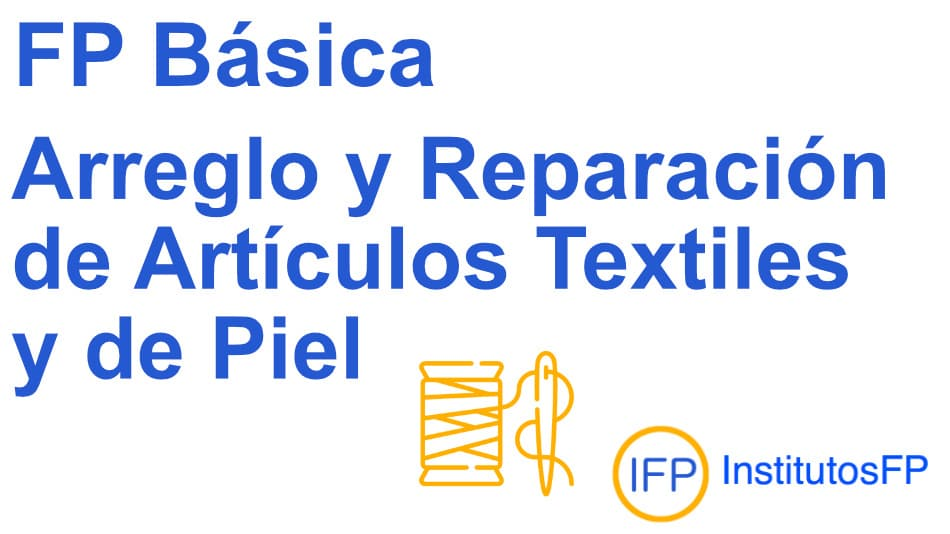 Técnico profesional básico en arreglo y reparación de artículos textiles y de piel