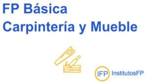 FP Básica Carpintería y Mueble