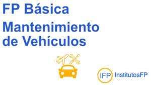 FP Básica Mantenimiento de Vehículos