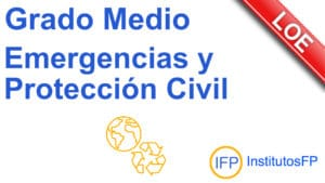 Grado Medio Emergencias y Protección Civil