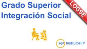 Grado Superior Integración Social LOGSE