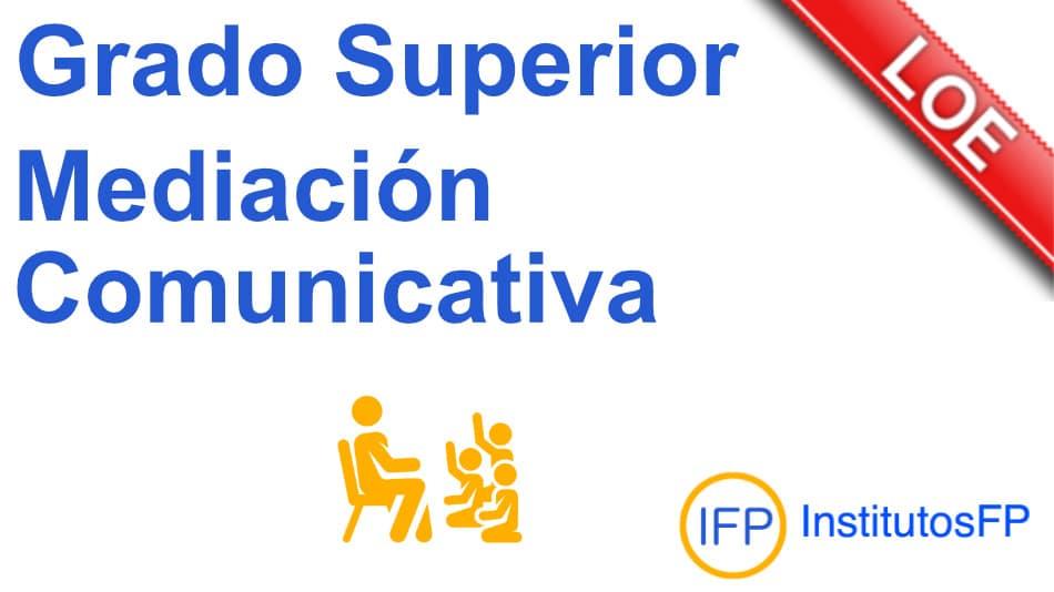Técnico superior en mediación comunicativa