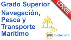 Grado Superior Navegación, Pesca y Transporte Marítimo