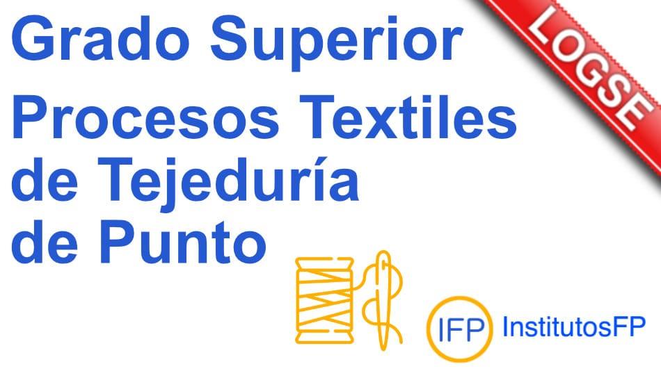 Técnico superior en procesos textiles de tejeduría de punto