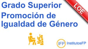 Grado Superior Promoción de Igualdad de Género
