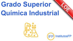 Grado Superior Química Industrial