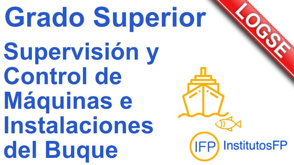 Técnico superior en supervisión y control de máquinas e instalaciones del buque