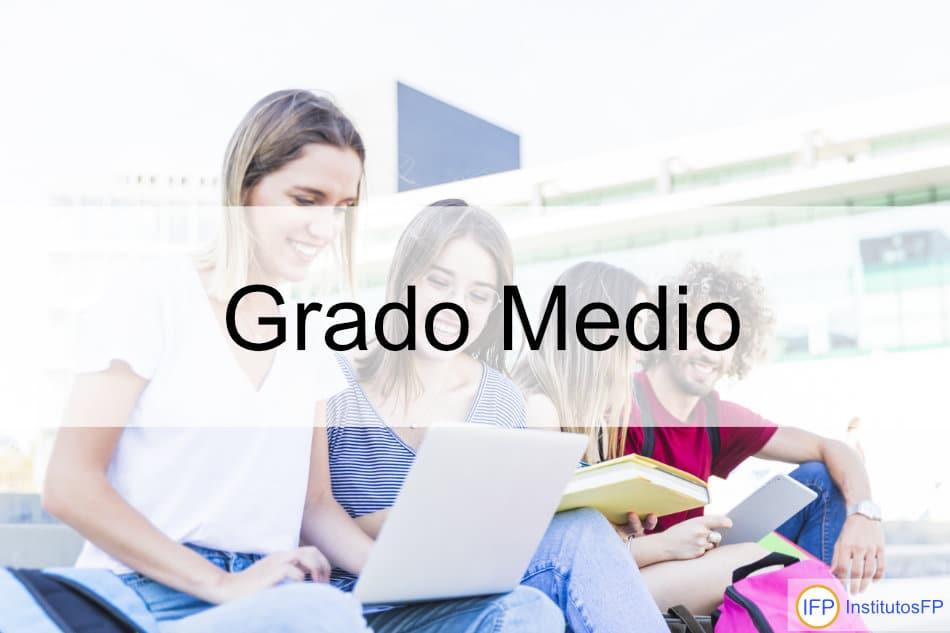 Ciclos Formativos De Grado Medio Institutosfp