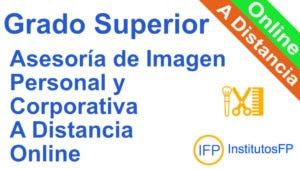 Grado Superior Asesoría de Imagen Personal y Corporativa a Distancia Online