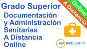 Grado Superior Documentación y Administración Sanitarias a Distancia Online