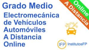 Grado Medio Electromecánica de Vehículos Automóviles a Distancia Online