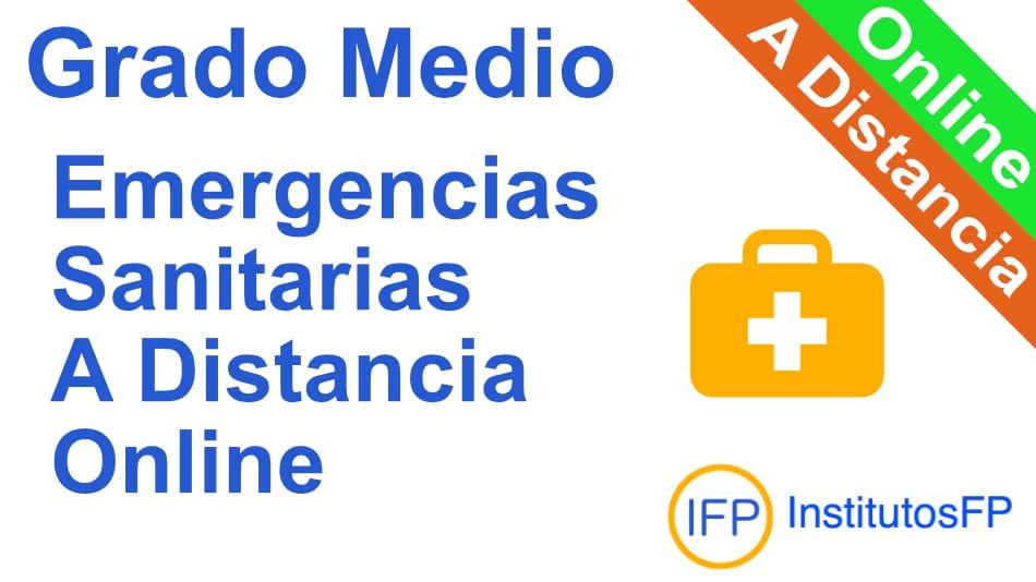 Grado Medio Emergencias Sanitarias a Distancia Online
