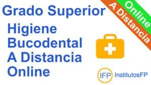 Grado Superior Higiene Bucodental a Distancia Online