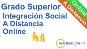 Grado Superior Integración Social a Distancia Online