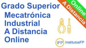 Grado Superior Mecatrónica Industrial a Distancia Online